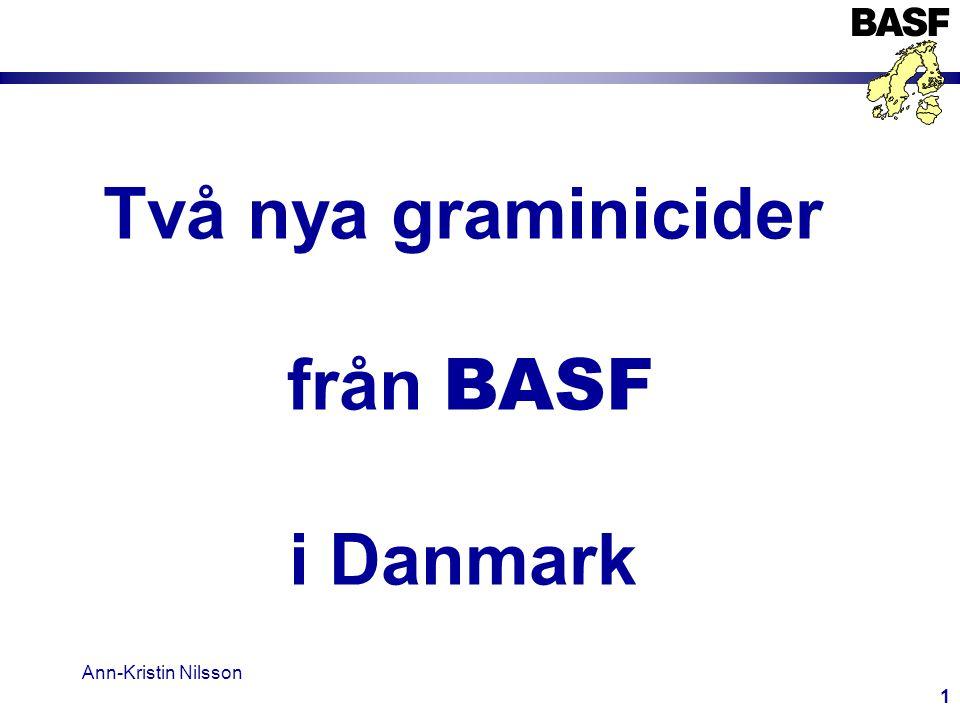 Två nya graminicider från BASF i Danmark Ann-Kristin Nilsson