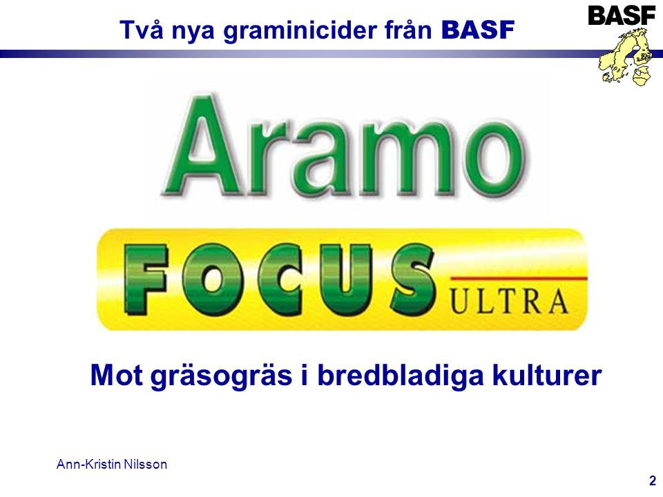 Två nya graminicider från BASF Mot gräsogräs i bredbladiga kulturer
