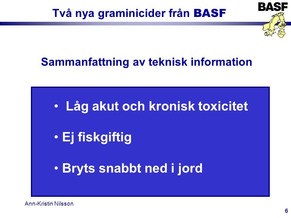 Två nya graminicider från BASF Sammanfattning av teknisk information