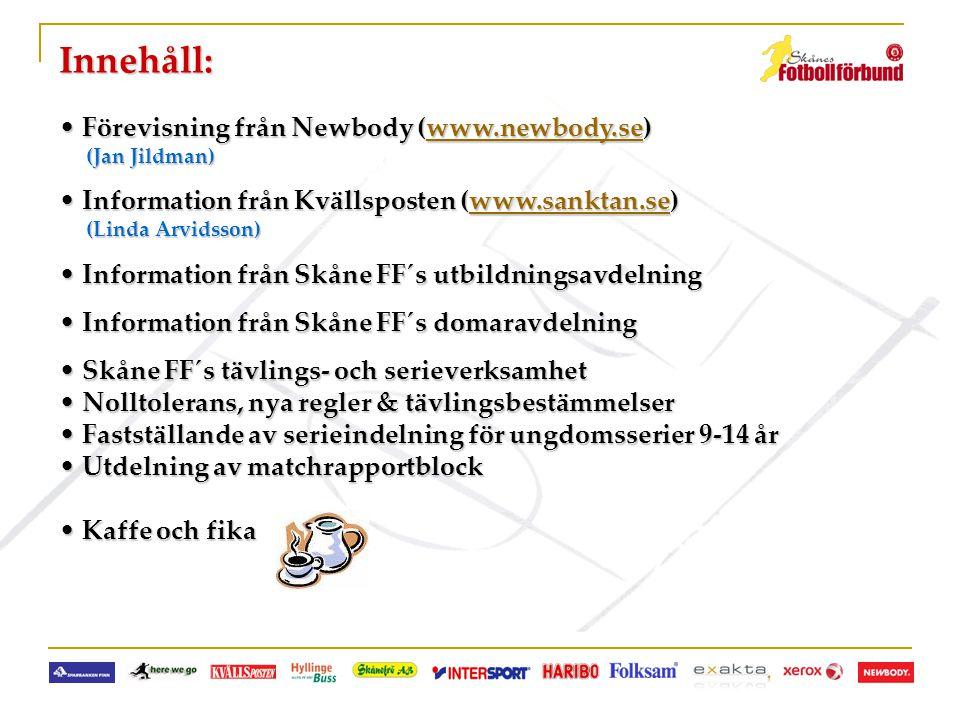 Innehåll: Förevisning från Newbody (www.newbody.se)