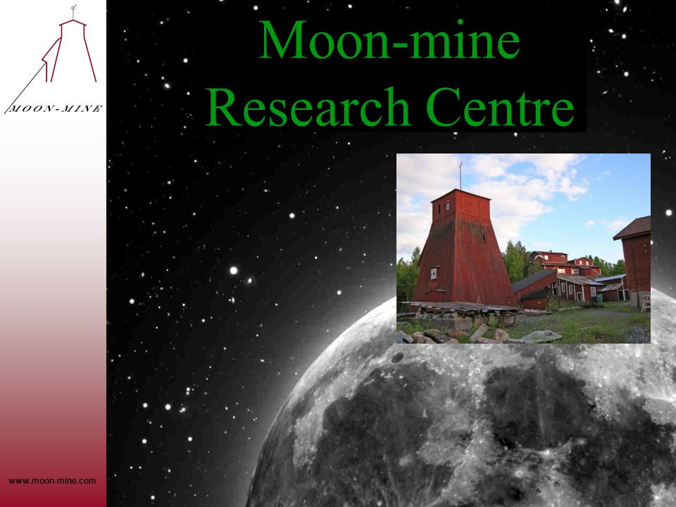 Moon-mine Research Centre