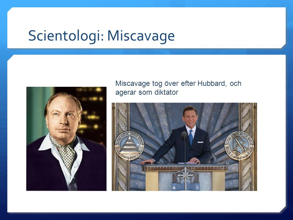 Scientologi: Miscavage