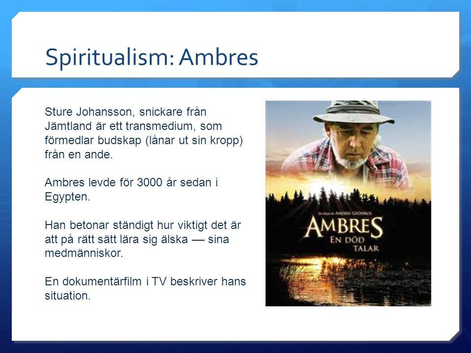 Spiritualism: Ambres Sture Johansson, snickare från Jämtland är ett transmedium, som förmedlar budskap (lånar ut sin kropp) från en ande.