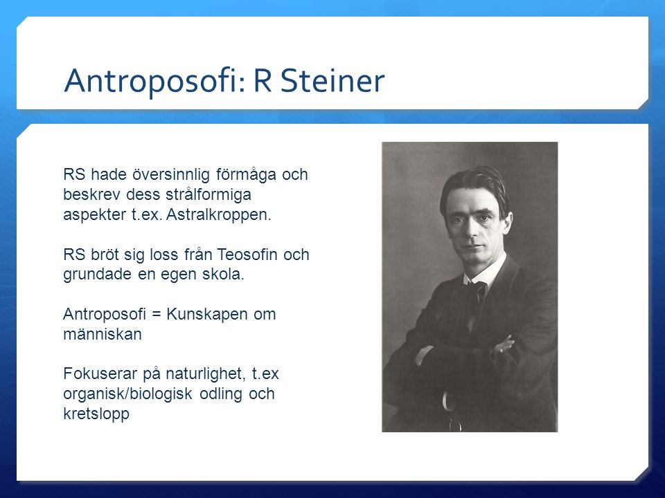 Antroposofi: R Steiner