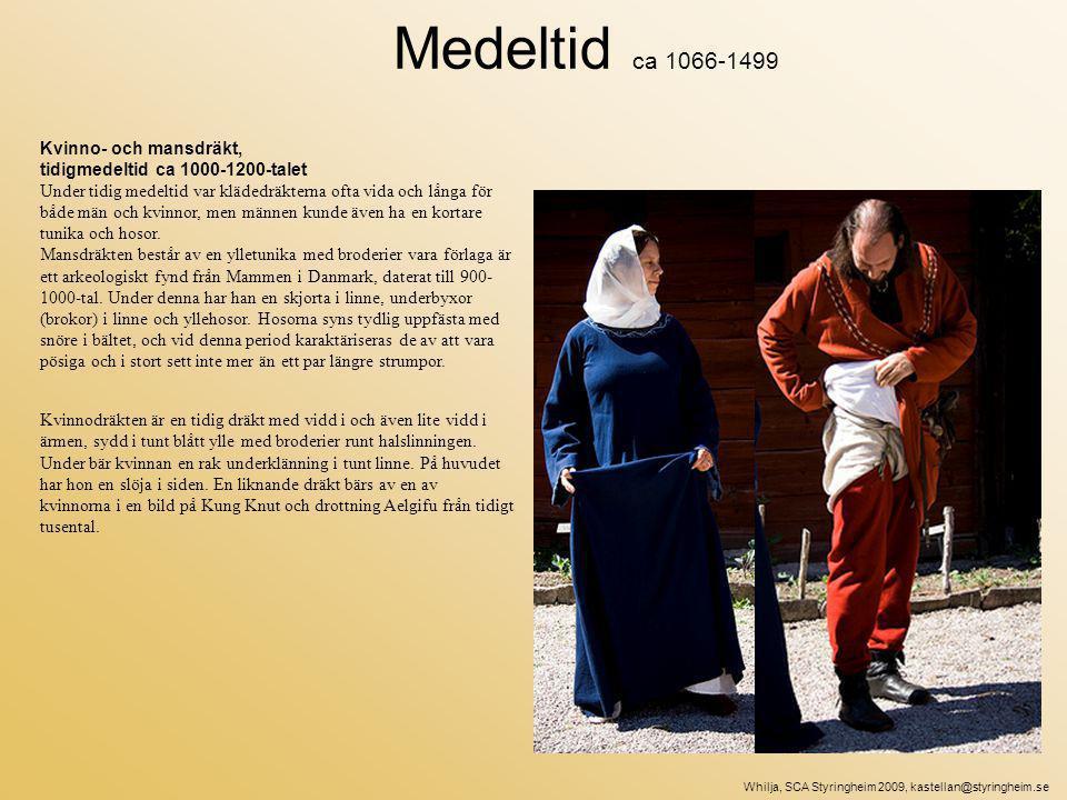 Medeltid ca 1066-1499 Kvinno- och mansdräkt,