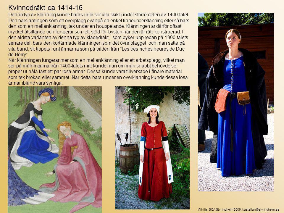 Kvinnodräkt ca 1414-16