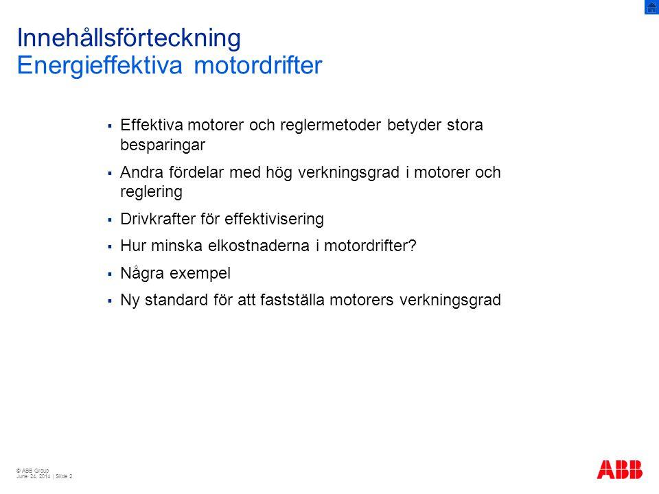Innehållsförteckning Energieffektiva motordrifter