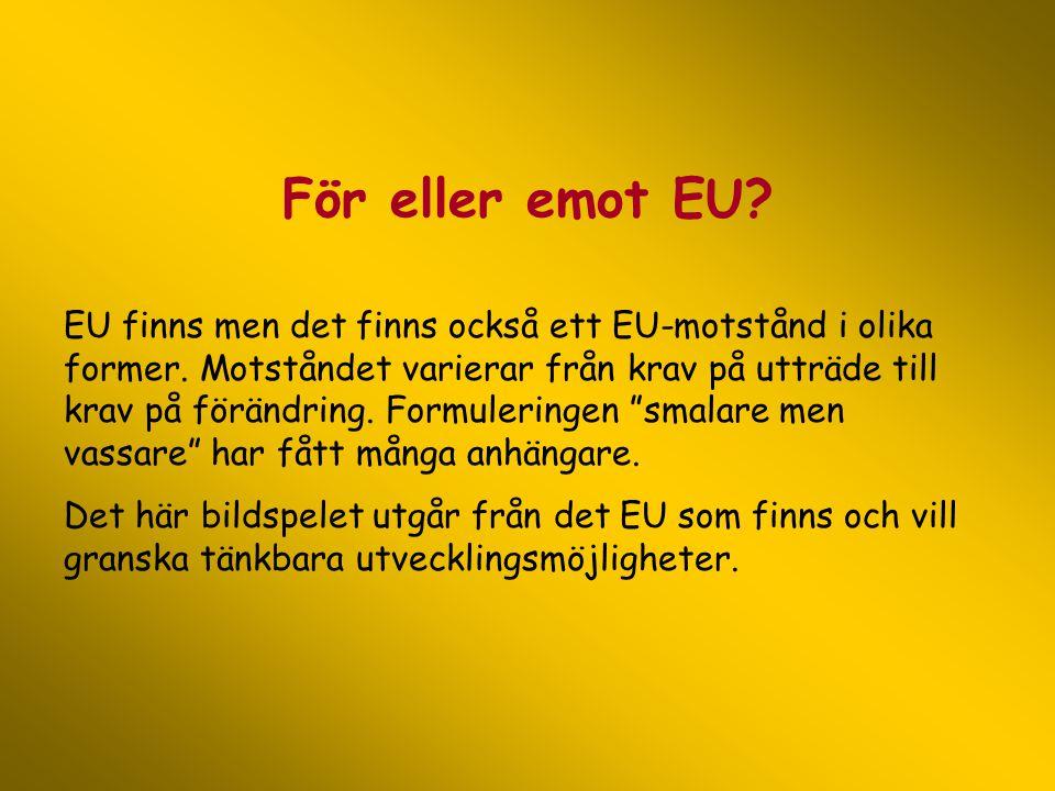 För eller emot EU