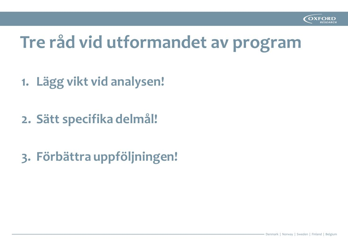 Tre råd vid utformandet av program