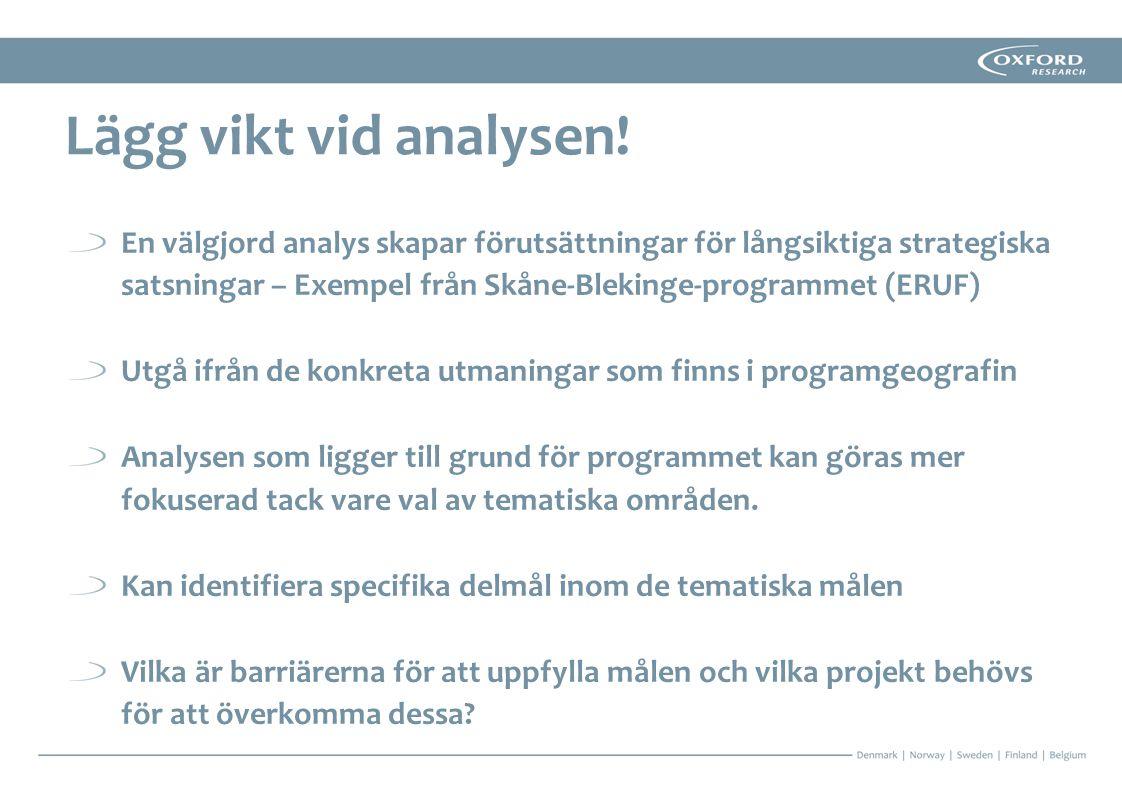 Lägg vikt vid analysen!