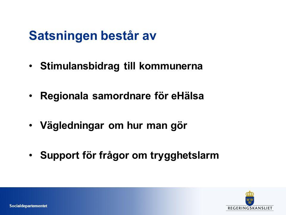 Satsningen består av Stimulansbidrag till kommunerna
