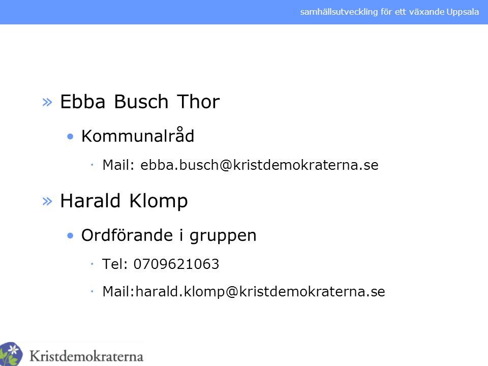 Ebba Busch Thor Harald Klomp Kommunalråd Ordförande i gruppen