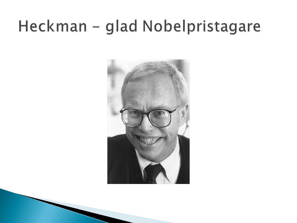 Heckman - glad Nobelpristagare