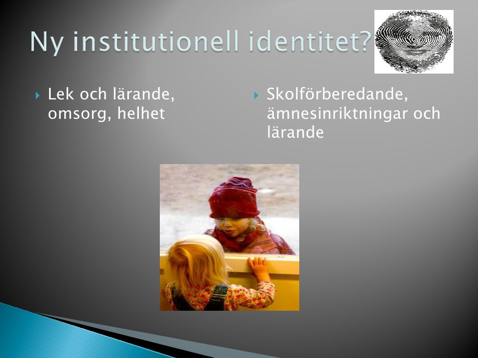 Ny institutionell identitet