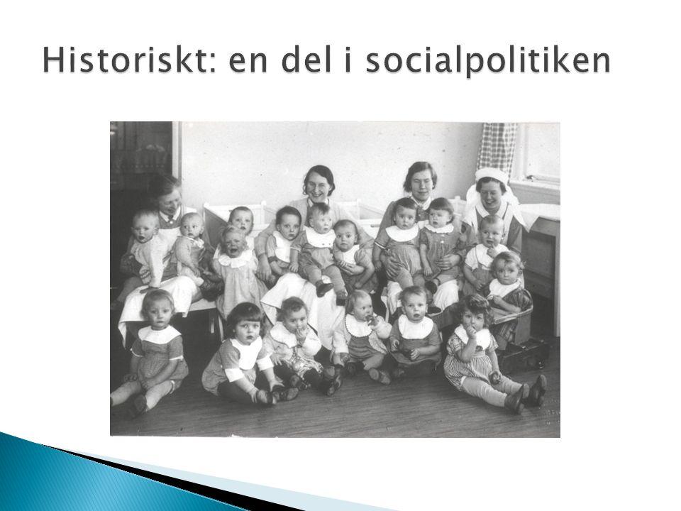Historiskt: en del i socialpolitiken