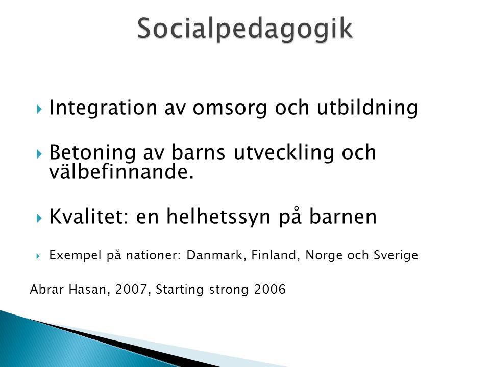 Socialpedagogik Integration av omsorg och utbildning