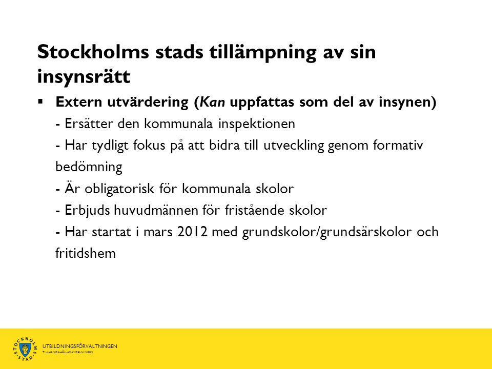 Stockholms stads tillämpning av sin insynsrätt
