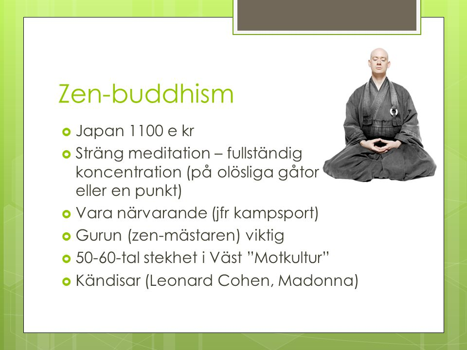 Zen-buddhism Japan 1100 e kr