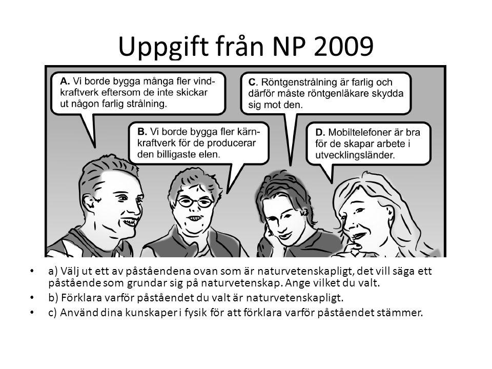 Uppgift från NP 2009