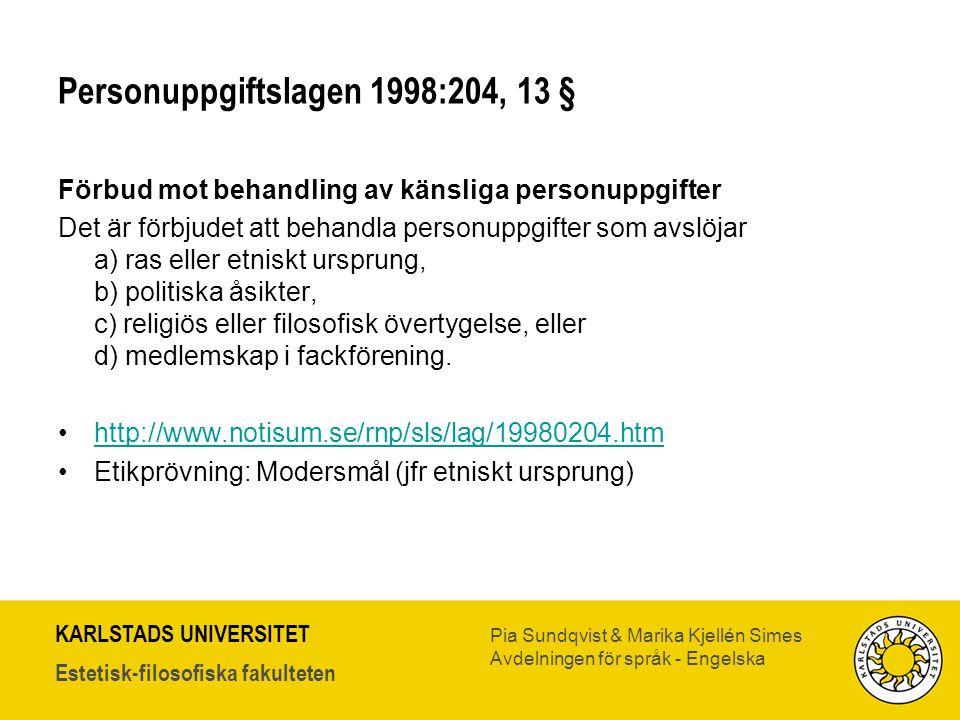 Personuppgiftslagen 1998:204, 13 §