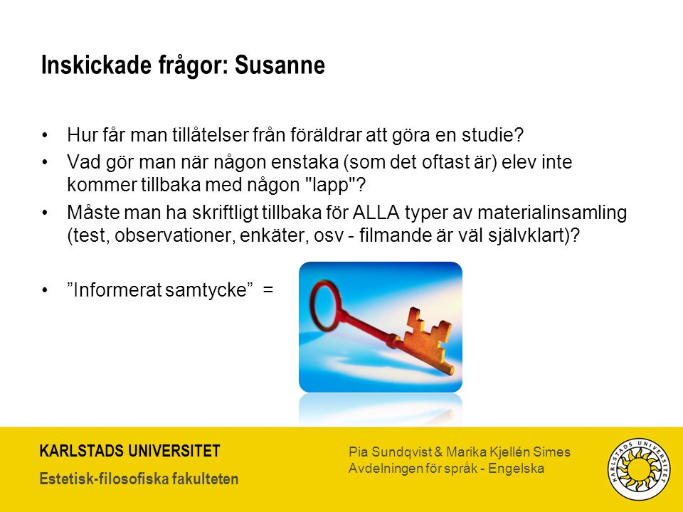 Inskickade frågor: Susanne