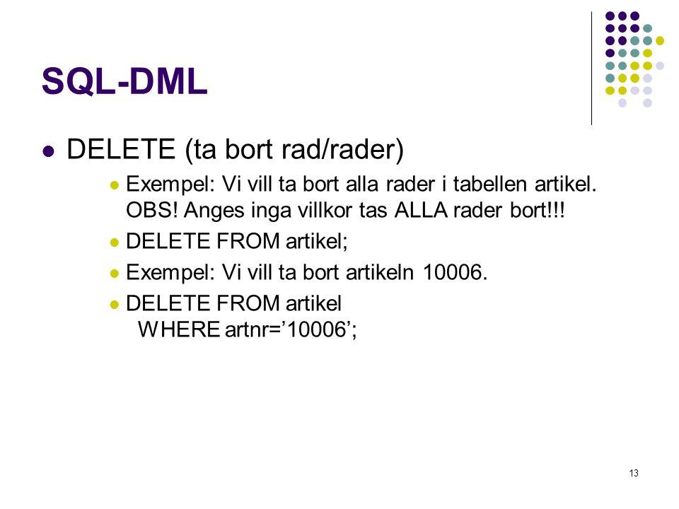 SQL-DML DELETE (ta bort rad/rader)