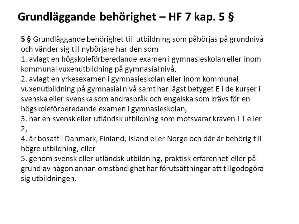 Grundläggande behörighet – HF 7 kap. 5 §