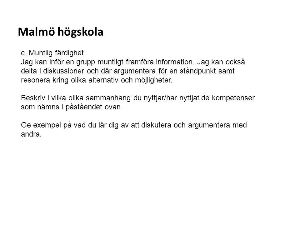 Malmö högskola c. Muntlig färdighet