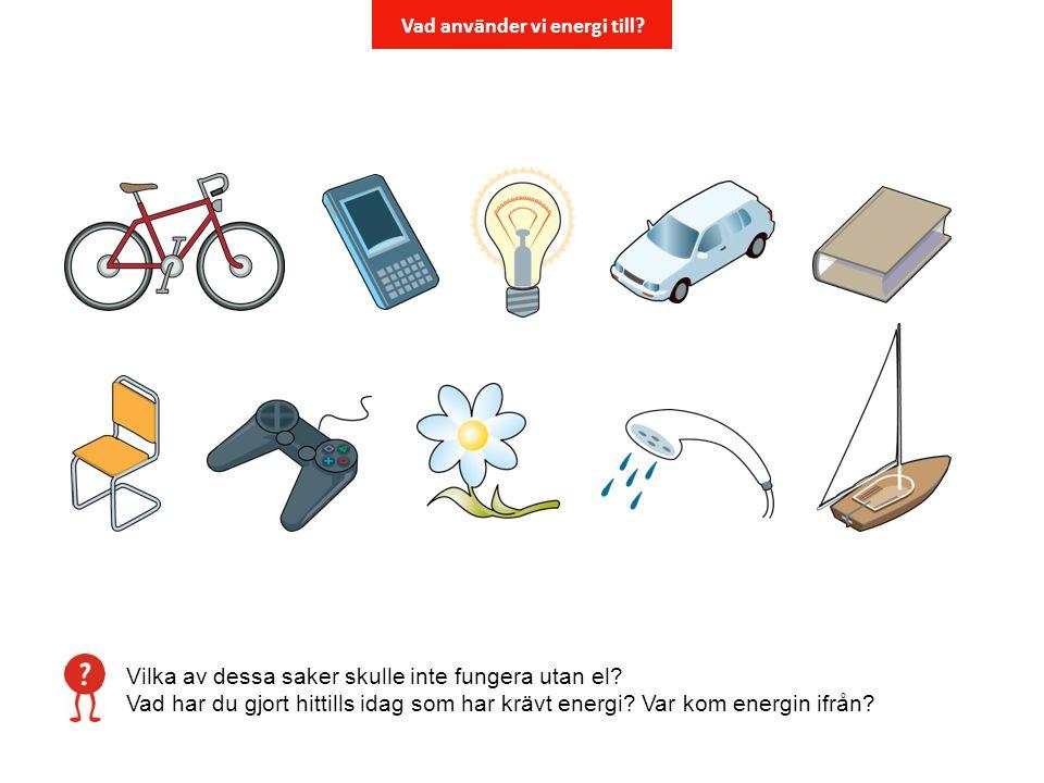 Vad använder vi energi till