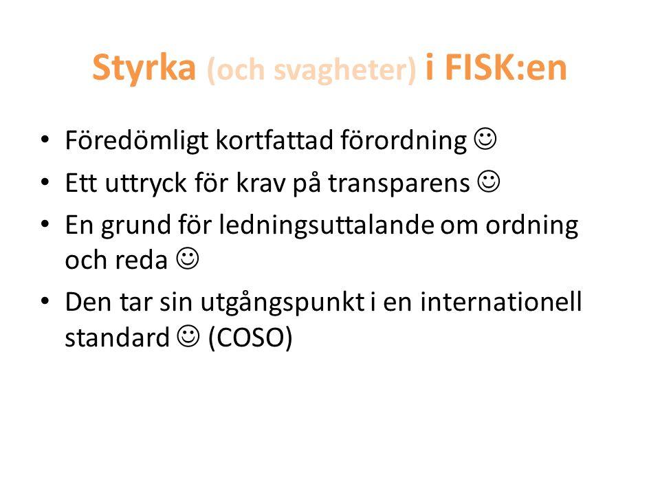 Styrka (och svagheter) i FISK:en