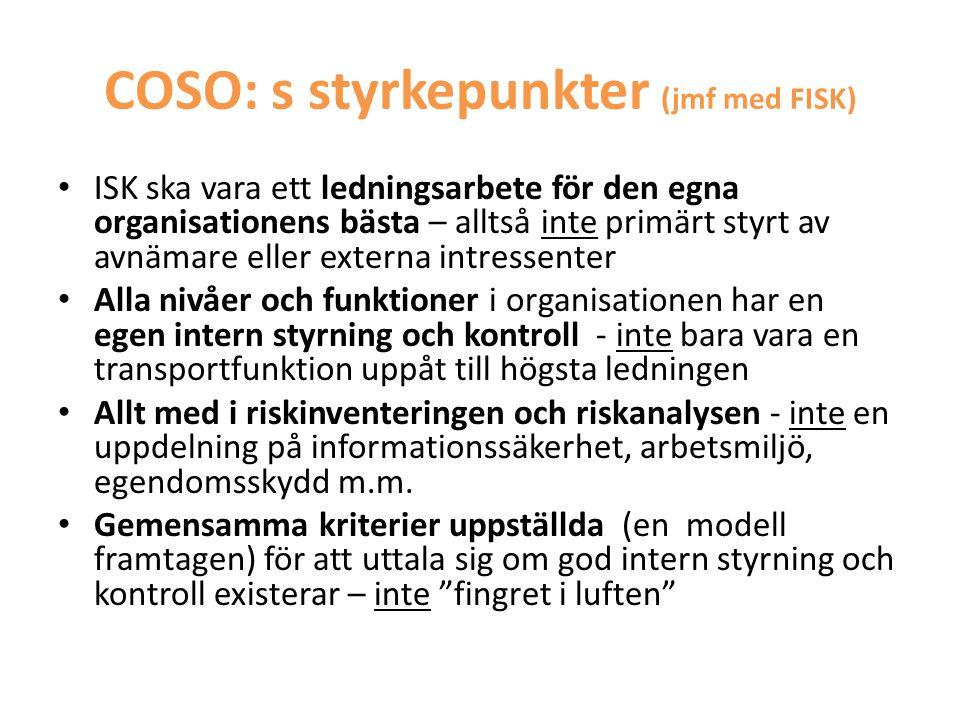 COSO: s styrkepunkter (jmf med FISK)