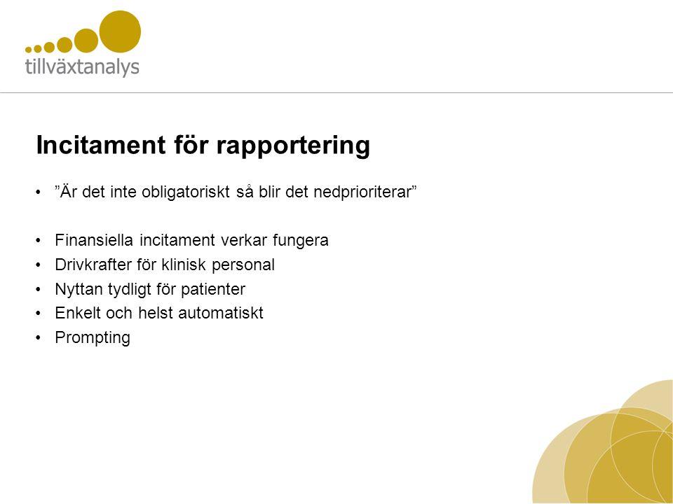 Incitament för rapportering
