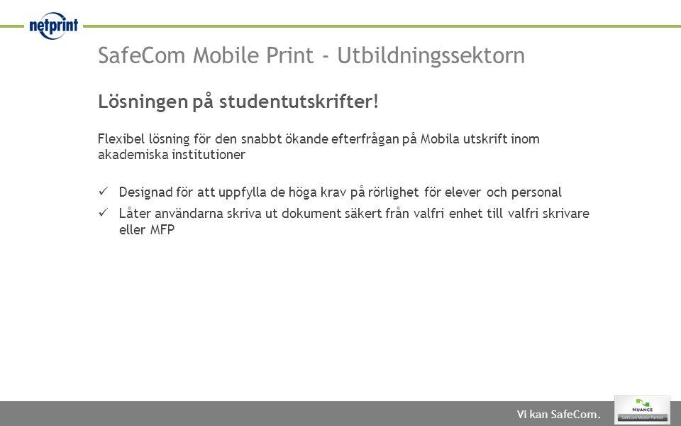 SafeCom Mobile Print - Utbildningssektorn
