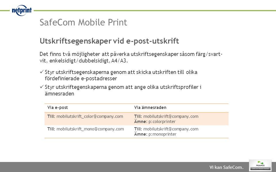 SafeCom Mobile Print Utskriftsegenskaper vid e-post-utskrift