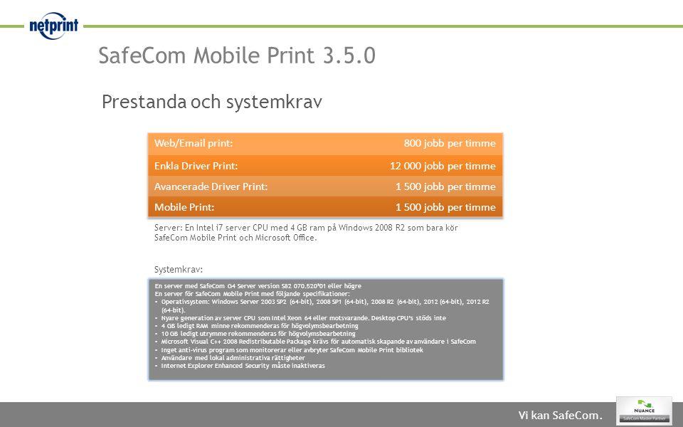 SafeCom Mobile Print 3.5.0 Prestanda och systemkrav Web/Email print: