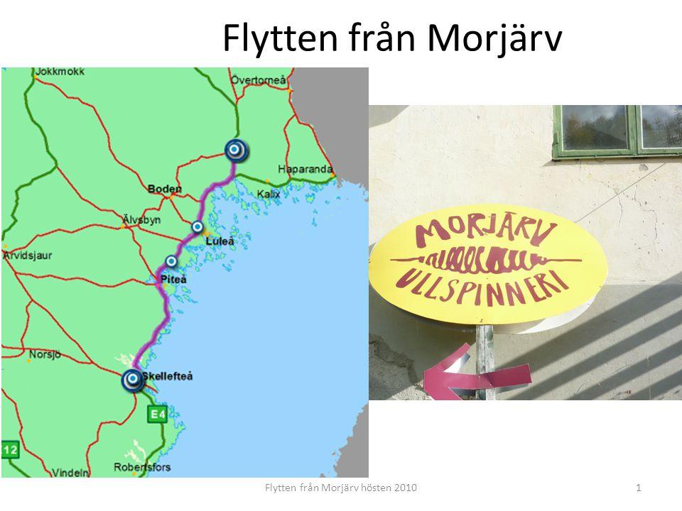 Flytten från Morjärv hösten 2010