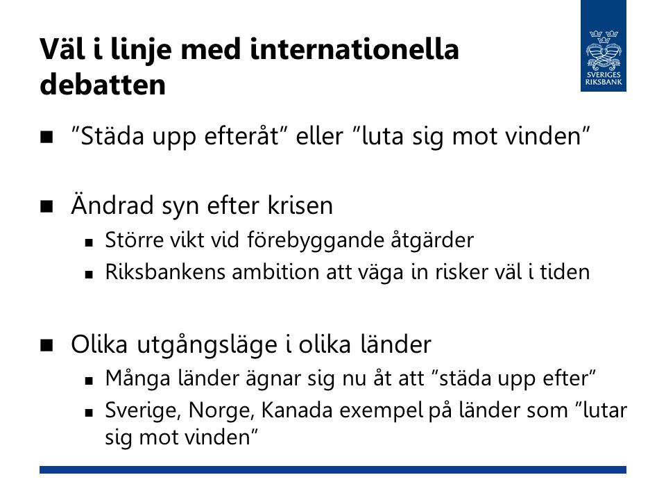 Väl i linje med internationella debatten