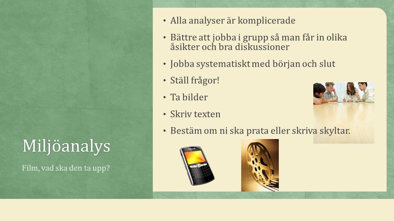 Miljöanalys Alla analyser är komplicerade