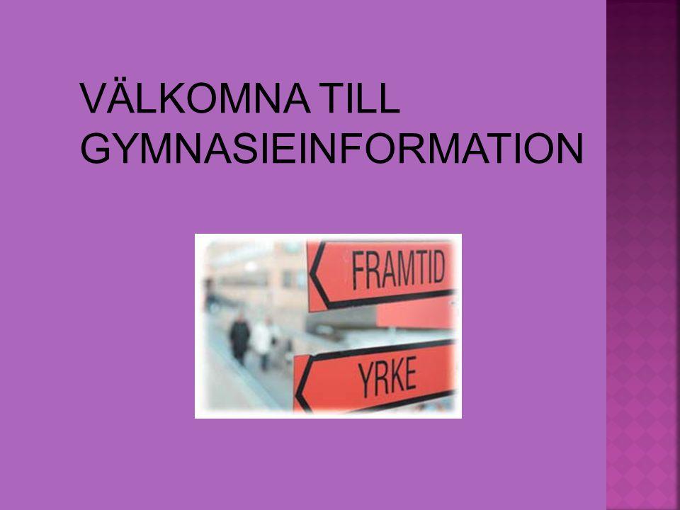 VÄLKOMNA TILL GYMNASIEINFORMATION