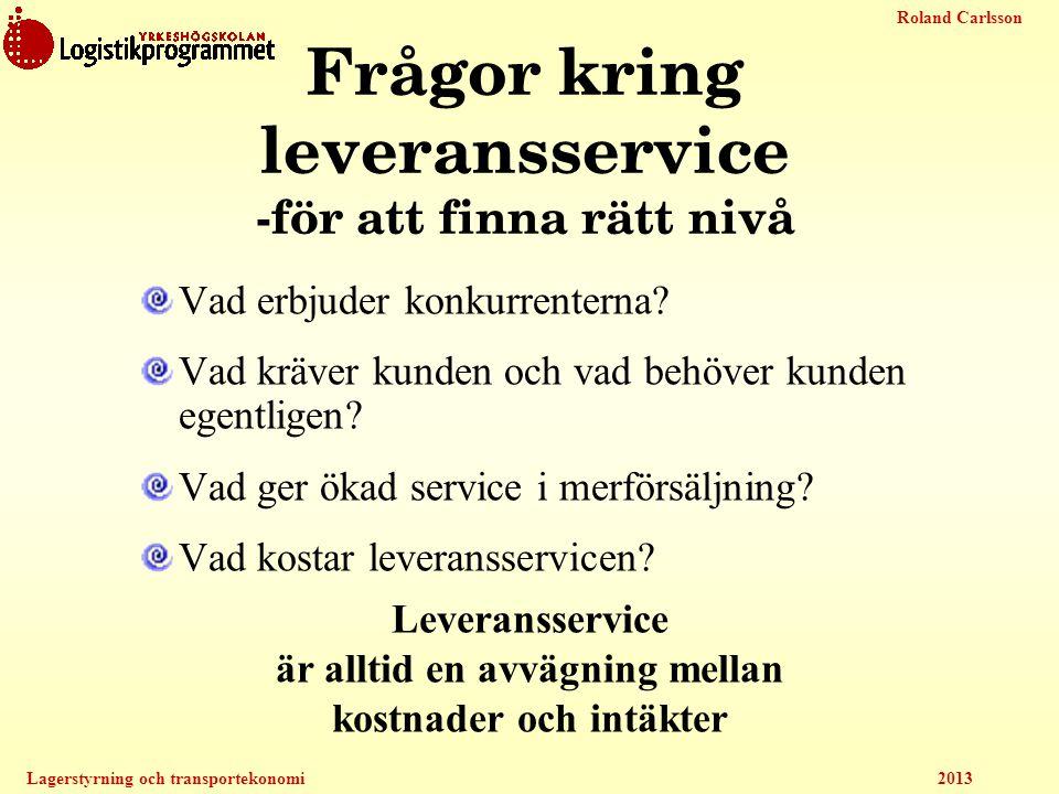 Frågor kring leveransservice -för att finna rätt nivå