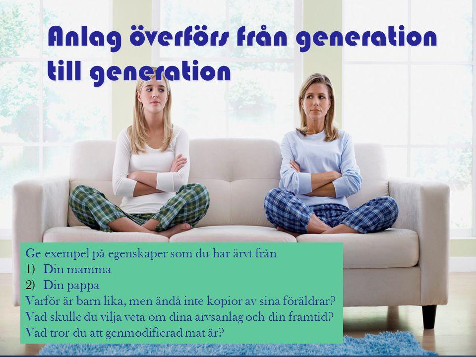 Anlag överförs från generation till generation