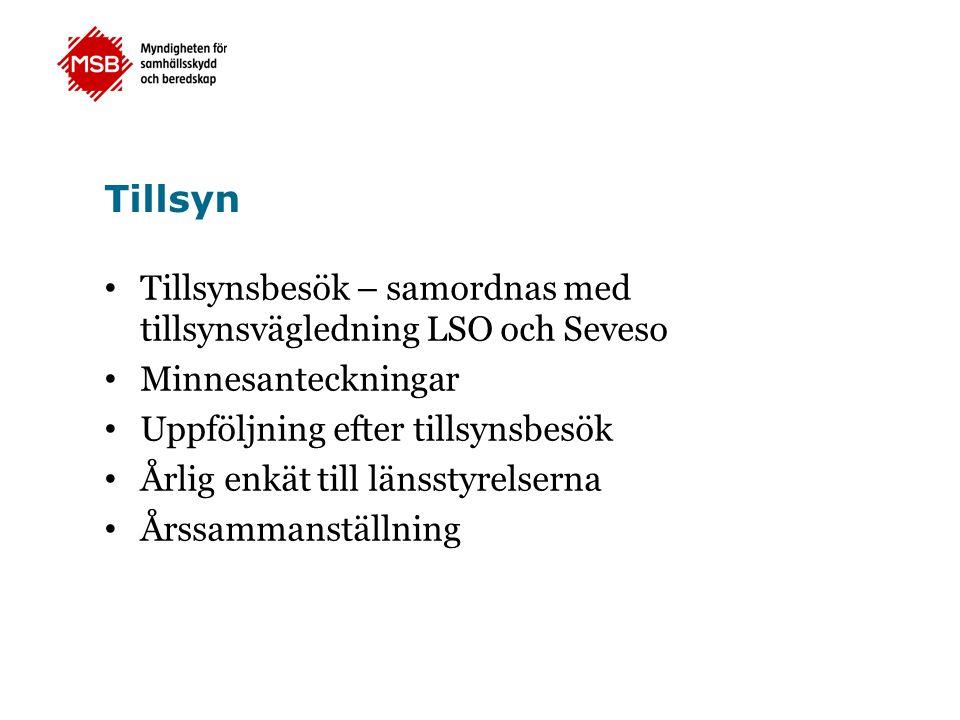 Tillsyn Tillsynsbesök – samordnas med tillsynsvägledning LSO och Seveso. Minnesanteckningar. Uppföljning efter tillsynsbesök.