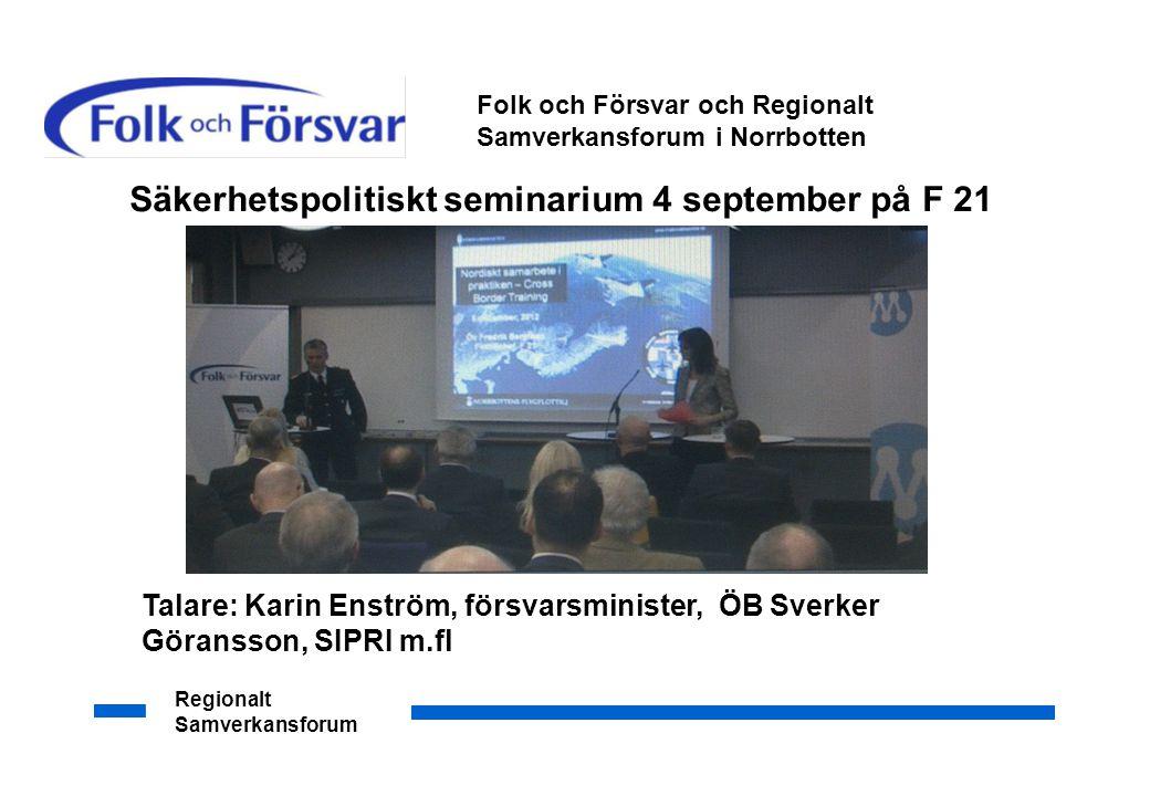 Säkerhetspolitiskt seminarium 4 september på F 21