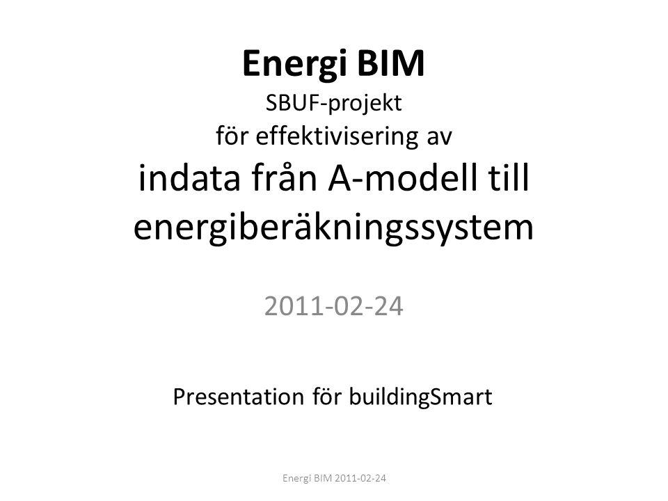 Energi BIM SBUF-projekt för effektivisering av indata från A-modell till energiberäkningssystem