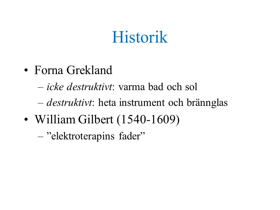 Historik Forna Grekland William Gilbert (1540-1609)