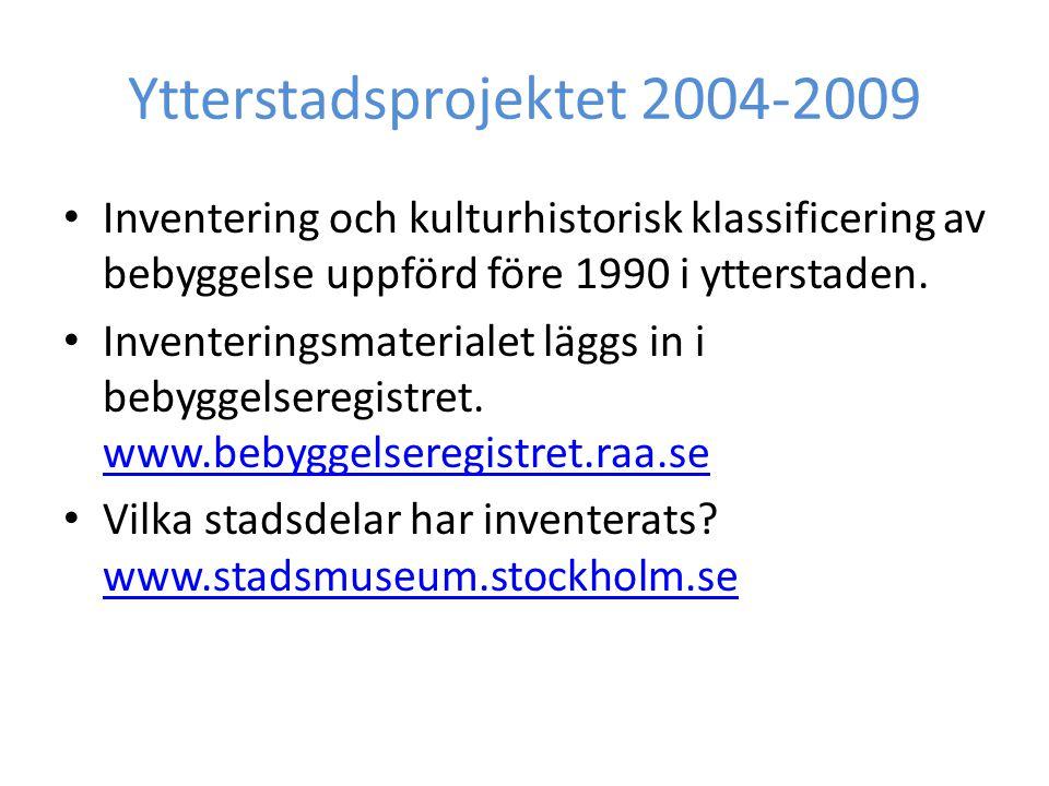 Ytterstadsprojektet 2004-2009