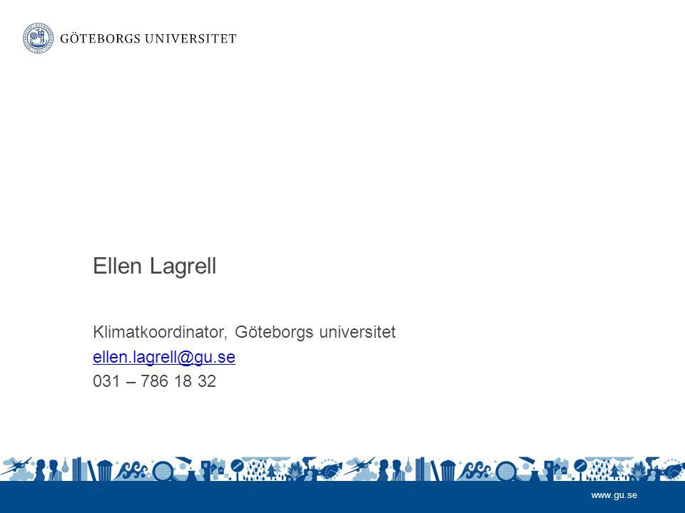 Ellen Lagrell Klimatkoordinator, Göteborgs universitet