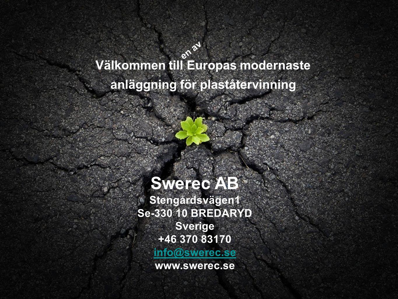 Välkommen till Europas modernaste anläggning för plaståtervinning