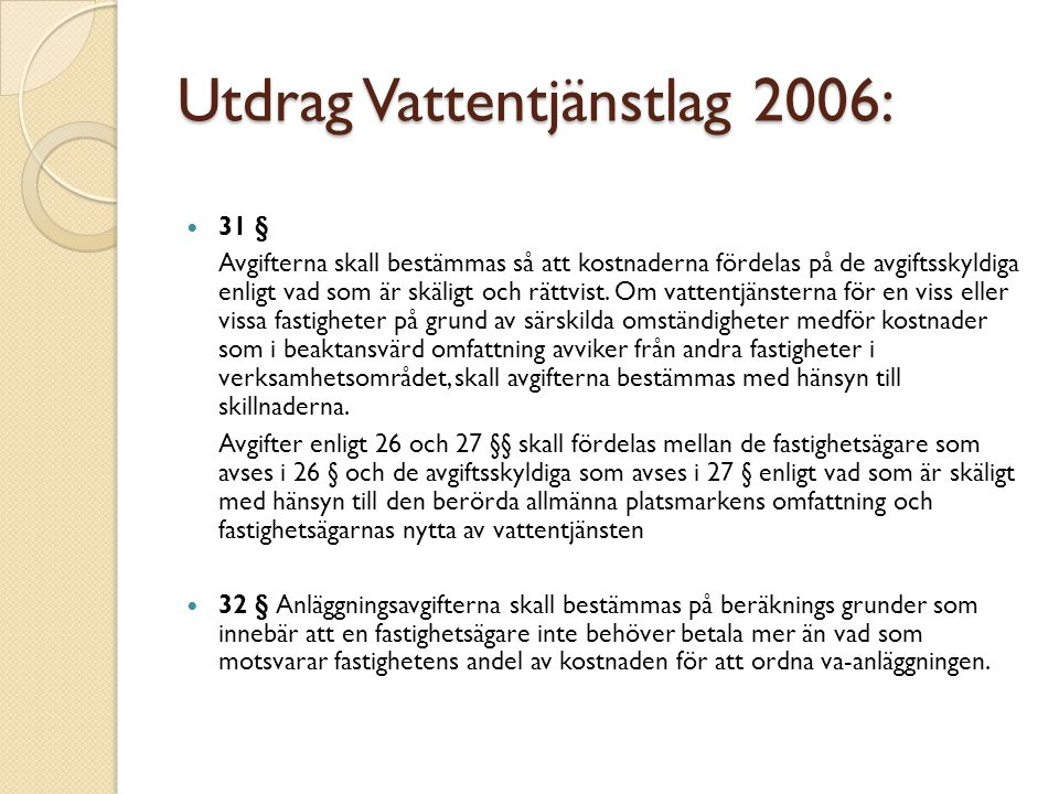 Utdrag Vattentjänstlag 2006: