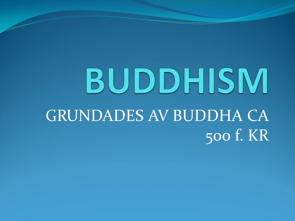 GRUNDADES AV BUDDHA CA 500 f. KR